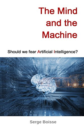Amazon the mind and the machine should we fear artificial the mind and the machine should we fear artificial intelligence by boisse fandeluxe Gallery
