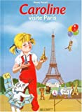 Caroline visite Paris (French Edition)
