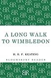 A Long Walk to Wimbledon, H. R. F. Keating, 1448200989