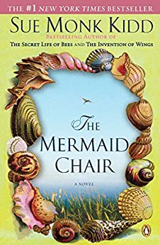 The Mermaid Chair by [Kidd, Sue Monk]