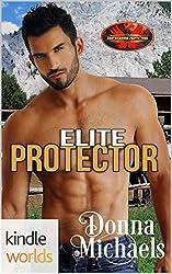 Brotherhood Protectors: Elite Protector (Kindle Worlds Novella)