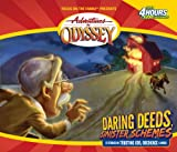 Adventures in Odyssey: Daring Deeds, Sinister Schemes (Gold Audio Series #5)