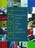 Design : Geschichte, Theorie und Praxis der Produktgestaltung, Bürdek, Bernhard E., 3038213802