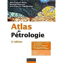 Atlas de pétrologie - 2e éd. : Les minéraux et roches en 86 fiches et 480 photos (French Edition)
