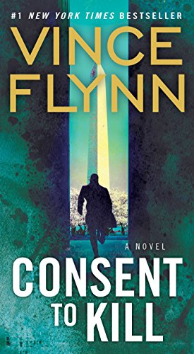 Consent to Kill: A Thriller (A Mitch Rapp Novel Book 6) (Best Way To Start A Rap)