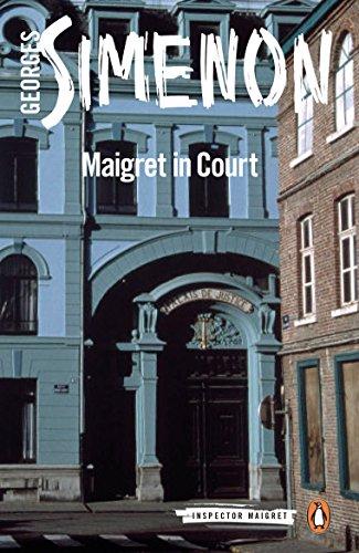 Maigret in Court (Inspector Maigret Book 55)