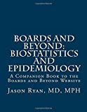 img - for Boards and Beyond: Biostatistics and Epidemiology book / textbook / text book
