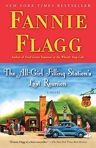 The All-Girl Filling Station's Last Reunion: A Novel (American All Girl)