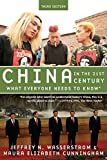 China in the 21st Century: What Everyone Needs to Know®