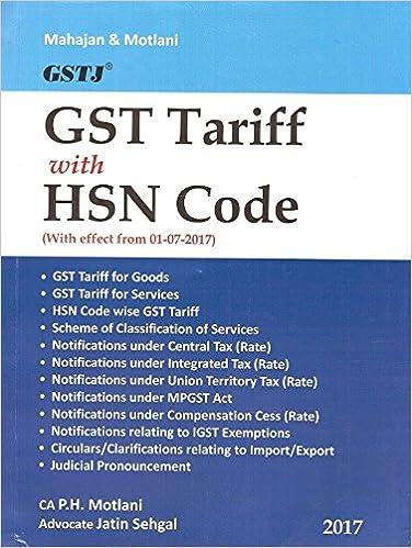 Amazon In Buy Gstj S Gst Tariff With Hsn Code By Ca P H Motlani