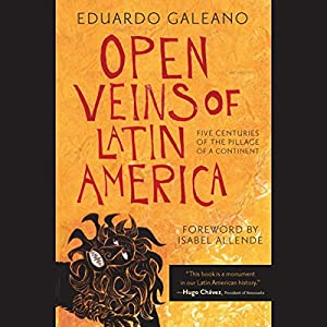 Open Veins of Latin America Hörbuch