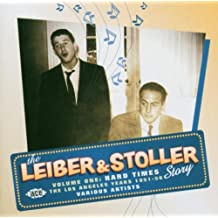 Leiber & Stoller Story V.1: Hard Times the Lost Angeles Years 1951 - 56