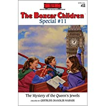 The Mystery of the Queen's Jewels (The Boxcar Children Special series)