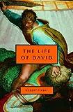 The Life of David, Robert Pinsky, 0805242031