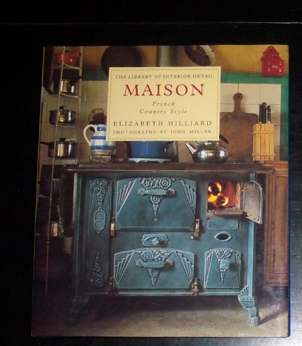 Cheap  Maison: French Country Style (The Library of Interior Detail)