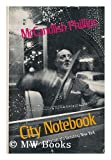 City Notebook, McCandlish Phillips, 0871405660