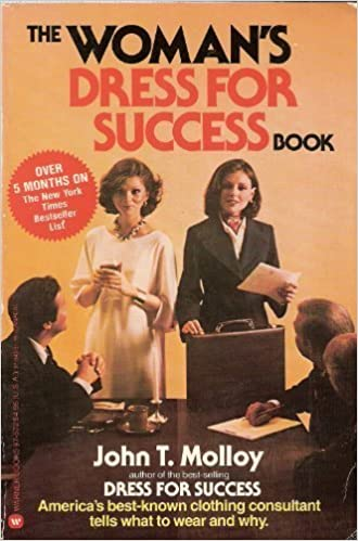 Woman's Dress for Success by John T. Molloy (1984-03-01)