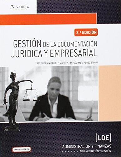 Descargar Libro Gestión De La Documentación Jurídica Y Empresarial MarÍa Eugenia Bahillo Marcos