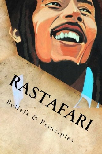 Search : Rastafari: Beliefs & Principles