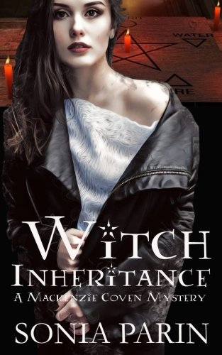 Witch Inheritance (A Mackenzie Coven Mystery) (Volume 1)