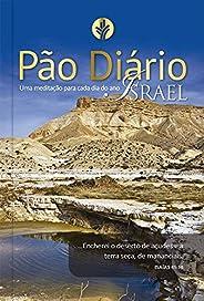 Pão Diário vol. 24 - Israel: Uma meditação para cada dia do ano