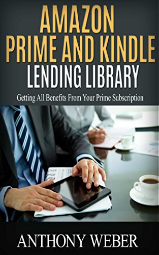 Amazon Prime and Kindle Lending Library: Getting All Benefit