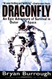img - for Dragonfly: An Epic Adventure of Survival in Outer Space book / textbook / text book