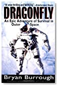 Dragonfly: An Epic Adventure of Survival in Outer Space