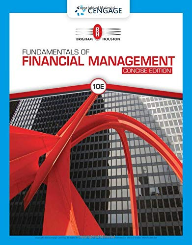 Fundamentals of Financial Management, Concise Edition (MindTap Course List)