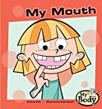 My Mouth
