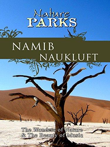 Nature Parks - Namib Naukluft, Namibia