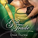 Girl Trade | Chloe Thurlow