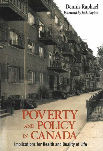 Poverty and Policy in Canada: Implications for Health and Quality of Life