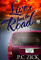 Live from the Road (Route 66 Fiction): Contemporary Women's Fiction