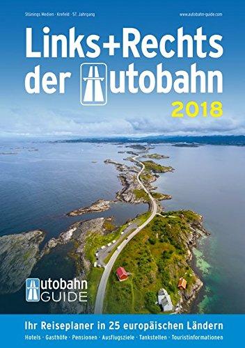 Links+Rechts der Autobahn - 2018: Der Autobahn-Guide