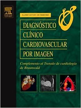 Diagnostico Clinico Cardiovascular Por Imagen: Complemento ...