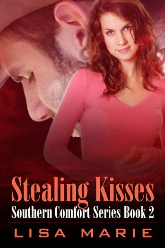 Stealing Kisses (Southern Comfort Book 2)