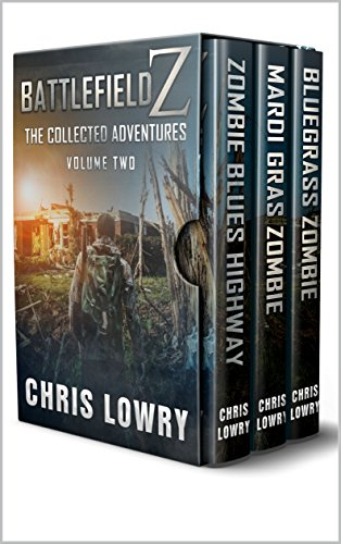 Battlefield Z The Collected Adventures: Volume 2 by [Lowry, Chris]