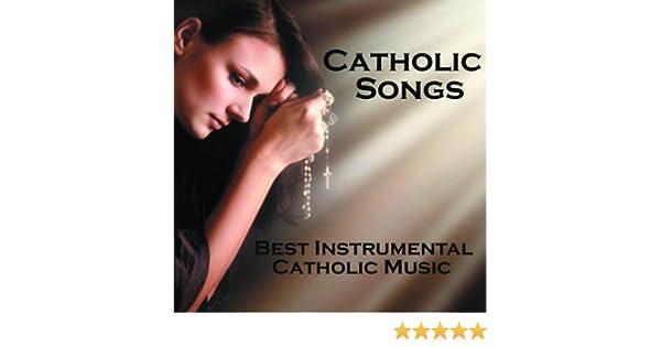 Catholic Songs - Best Instrumental Catholic Songs by Music