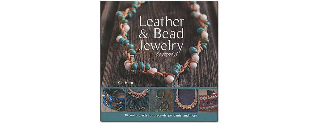 Leather & Bead Jewelry to Make