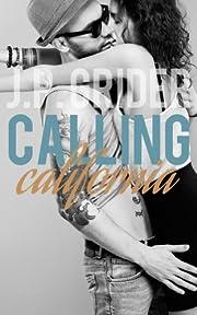 Calling California (Hunter Hill University Series Book 1)