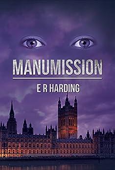 Manumission by [Harding, E. R.]