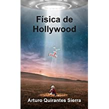 Física de Hollywood (Spanish Edition)
