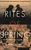 Front cover for the book Rites of Spring : The Great War and the Birth of the Modern Age by Modris Eksteins