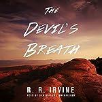 The Devil's Breath   Robert R. Irvine