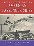 Picture History of American Passenger Ships (Dover Maritime)