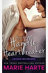 How to Handle a Heartbreaker (The McCauley Brothers Book 2) Kindle Edition