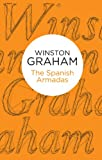 Front cover for the book The Spanish Armadas by Winston Graham