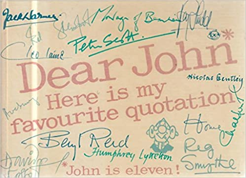 Dear John Here Is My Favorite Quotation Amazoncouk John Pollock Stunning Favorite Quotation