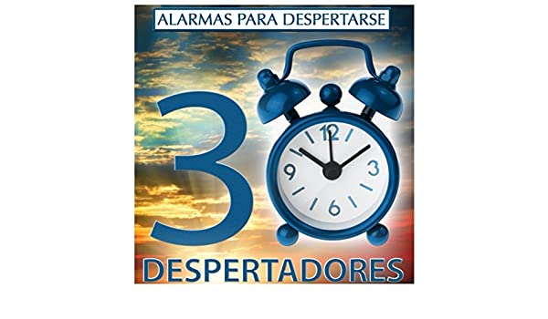 Alarmas para Despertarse: 30 Despertadores by R-M-G on ...
